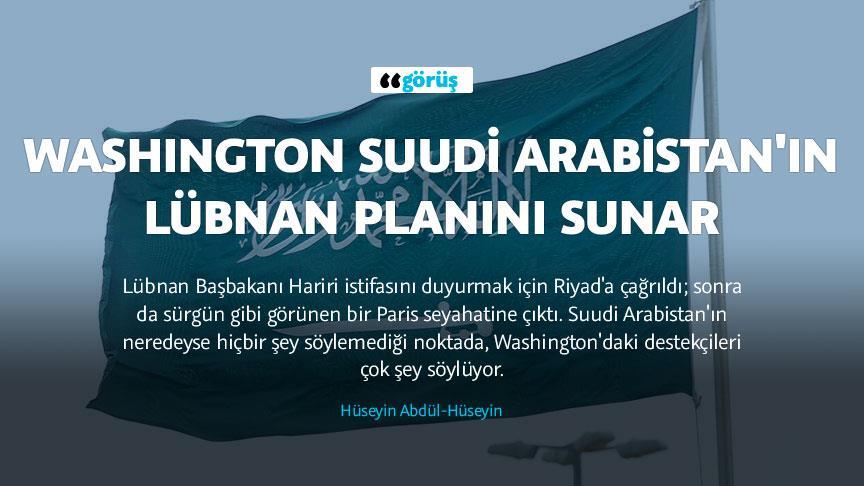 Washington Suudi Arabistan'ın Lübnan planını sunar
