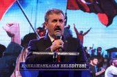 Büyük Birlik Partisi Genel Başkanı Destici: Türk milleti vatanına saldırıya dur demesini bildi