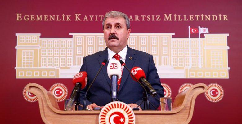 BBP Genel Başkanı Destici: Kimse bu milleti sınamaya kalkmasın.