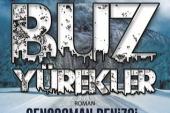 """Polise Roman Yazarlarımız Genç Osman Denizci'nin Çok Satan Kitabı """"BUZ """""""