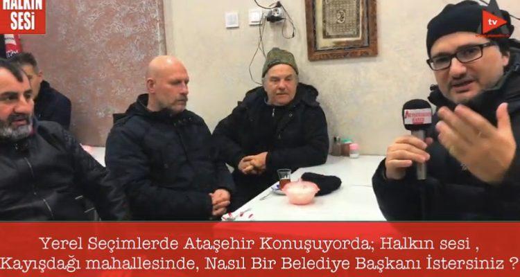 Yerel Seçimlerde Ataşehir Konuşuyor: Halkın Sesi Kayışdağı Mahallesinde…