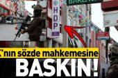 """HDP teşkilatında """"Paralel mahkeme"""" kurup PKK'ya para aktardılar."""