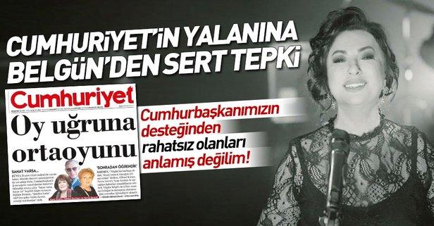 Nilgün Belgün'den Cumhuriyet Gazetesi'nin yalanına ve bazı oyuncuların çarpıtmasına yanıt.