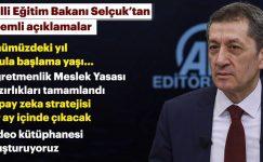 Milli Eğitim Bakanı Ziya Selçuk'tan Öğretmenlik Meslek Yasası ile ilgili önemli açıklama.
