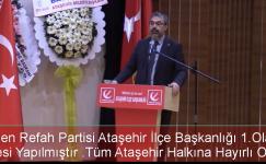 Yeniden Refah  Partisi Ataşehir İlçe Başkanlığı 1. Kongresini Yaptı.