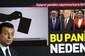 CHP-İP-HDP ve Saadet Partisi'nde oy paniği! Oyların yeniden sayımına karşı birleştiler.