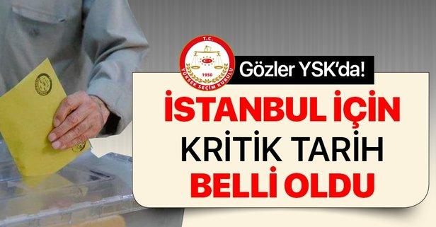 İstanbul için son gün 3 Mayıs! YSK ilçe seçim kurullarını bekliyor.