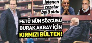 Son dakika: Sözcü gazetesi davasında Burak Akbay için kırmızı bülten! İşte Emin Çölaşan ve Necati Doğru'ya istenen ceza.