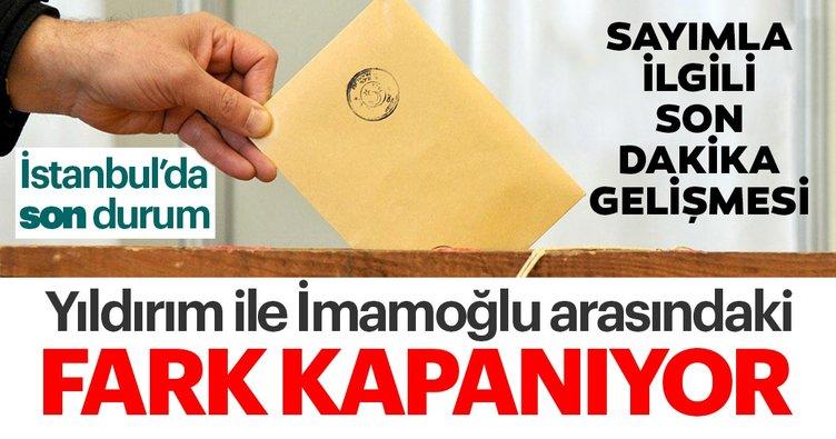 Son dakika haberi: İstanbul oy farkı kaç ve son durum nedir? İstanbul seçim sonuçları belli oldu mu? Binali Yıldırım – Ekrem İmamoğlu oy oranları