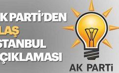 Son dakika Haberi: AK Parti'den flaş İstanbul açıklaması…