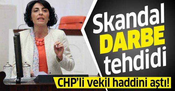 CHP'li Nurhayat Altaca Kayışoğlu'ndan akıllara zarar 'darbe' tehdidi!.