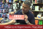 Türkiye'nin En Önemli Sorunu ;Ticari Ahlak…