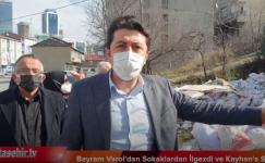 BAYRAM VAROL  SOKAKLARDAN  İLGEZDİ VE KAYHAN'A SESLENİYOR.